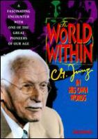 World within : C.G. Jung in his own words