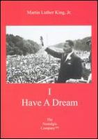 Martin Luther King, Jr. : I have a dream.