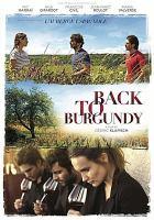 Ce qui nous lie = Back to Burgundy