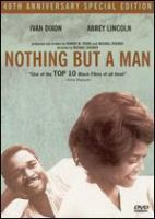 Nothing but a man 40th anniversary special ed.
