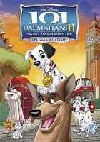 101 dalmatians II. Patch's London adventure / Walt Disney Pictures ; produced by Carolyn Bates, Leslie Hough ; story by Garrett K. Schiff Special ed.