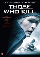 Som dræber = Those who kill