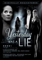 Yesterday was a lie 10th anniv. ed. ; Widescreen version.