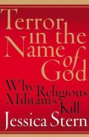 Terror in the name of God : why religious militants kill / Jessica Stern.