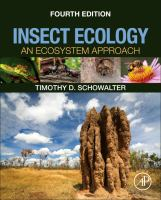 Insect ecology : an ecosystem approach / Timothy D. Schowalter.
