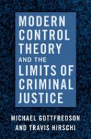 Modern control theory and the limits of criminal justice