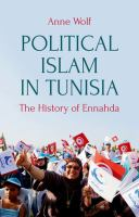 Political Islam in Tunisia : the history of Ennahda