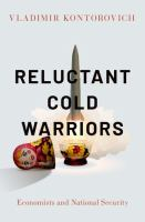Reluctant cold warriors : economists and national security