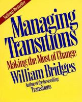 Managing transitions : making the most of change / William Bridges.
