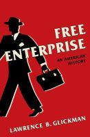Free enterprise : an American history