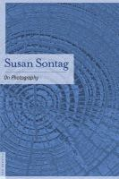 On photography / Susan Sontag.