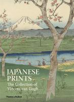 Japanese prints : the collection of Vincent van Gogh