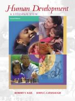 Human development : a lifespan view / Robert V. Kail, John C. Cavanaugh.