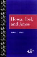 Hosea, Joel, and Amos / Bruce C. Birch.