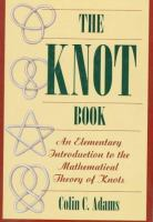 Knot book : an elementary introduction to mathematical theory of knots / Colin C. Adams.