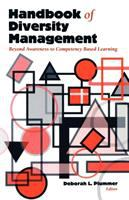 Handbook of diversity management : beyond awareness to competency based learning / edited by Deborah L. Plummer.