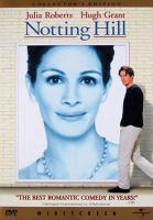 Notting Hill [videorecording] / PolyGram Films presents in association with Working Title Films from Notting Hill Pictures a Duncan Kenworthy production ; a Roger Michell film.