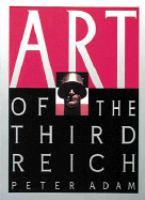 Art of the Third Reich / Peter Adam.
