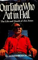 Our father who art in hell / by James Reston, Jr.