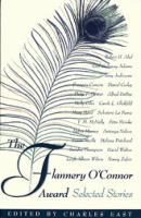Flannery O'Connor Award : selected stories / edited by Charles East.