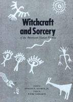Witchcraft and sorcery of the American native peoples / edited by Deward E. Walker, Jr. ; preface by David Carrasco.
