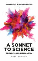 Sonnet to science : scientists and their poetry