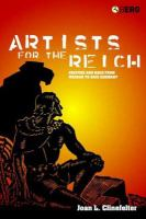 Artists for the Reich : culture and race from Weimar to Nazi Germany / Joan L. Clinefelter.