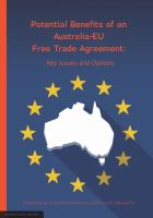 Potential benefits of an Australia-EU free trade agreement : key issues and options