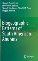 Biogeographic patterns of South American anurans / Tiago S. Vasconcelos