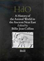 History of the animal world in the ancient Near East / edited by Billie Jean Collins.