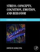 Stress : concepts, cognition, emotion, and behavior