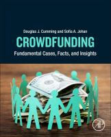 Crowdfunding : Fundamental Cases, Facts, and Insights
