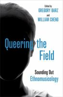 Queering the field : sounding out ethnomusicology