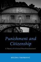 Punishment and citizenship : a theory of criminal disenfranchisement