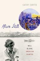 Alive still : Nell Blaine, American painter