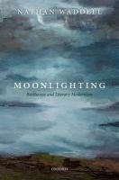 Moonlighting : Beethoven and literary modernism