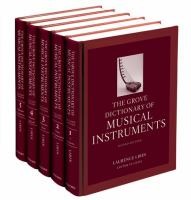 Grove dictionary of musical instruments Second edition.