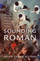 Sounding Roman : representation and performing identity in Western Turkey