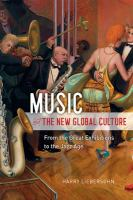 Music and the new global culture : from the great exhibitions to the jazz age