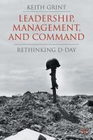 Leadership, management and command : rethinking D-Day