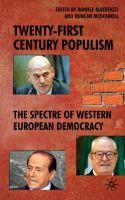 Twenty-first century populism : the spectre of western European democracy