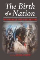 Birth of a nation : the cinematic past in the present