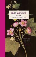 Mrs Delany : a life