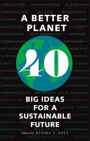 Better planet : 40 big ideas for a sustainable future