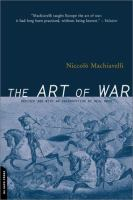 Art of war : a revised edition of the Ellis Farneworth translation / Niccolò Machiavelli ; with an introduction by Neal Wood.