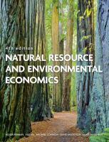Natural resource and environmental economics / Roger Perman ... 4th ed.