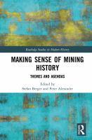 Making sense of mining history : themes and agendas