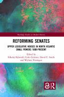 Reforming senates : upper legislative houses in North Atlantic small powers, 1800-present