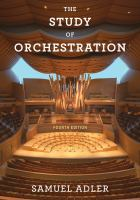 Study of orchestration Fourth edition.
