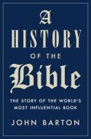 History of the Bible : the story of the world's most influential book